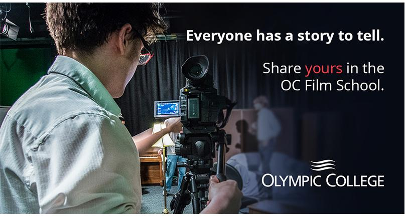 Everyone has a story to tell. Share yours in the OC Film School. Olympic College.