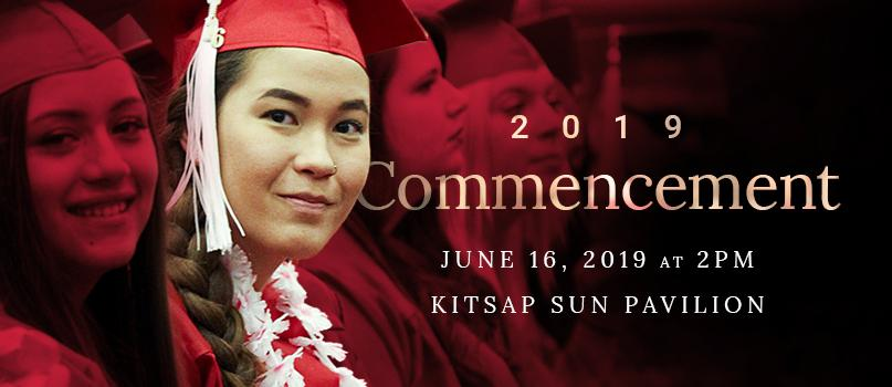 2019 Commencement June 16, 2019 at 2pm Kitsap sun Pavilion