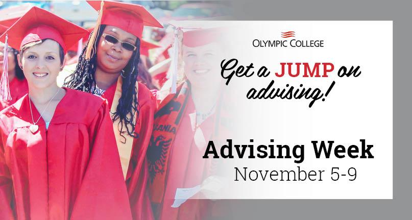 Get a jump on advising! Advising Week November 5 -9.