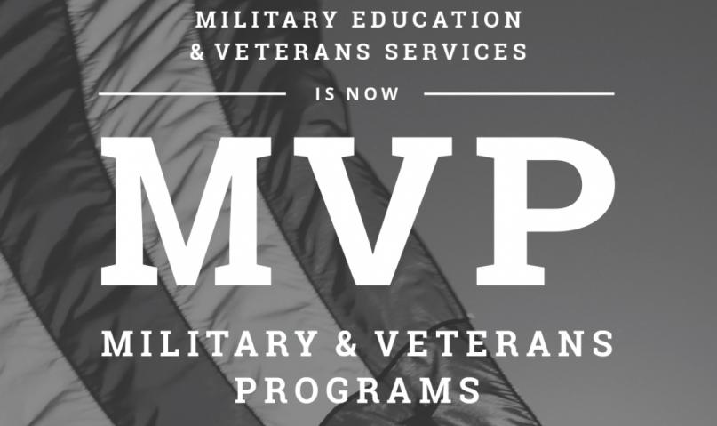 Military education and veteran services is now MVP military and Veteran programs