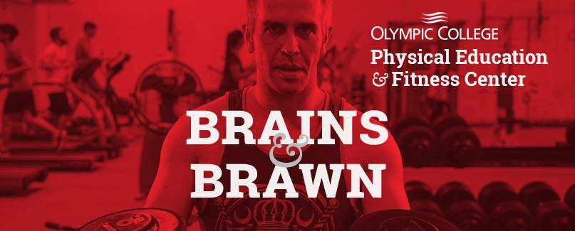 Fitness Center Image with Brains and Brawn text.