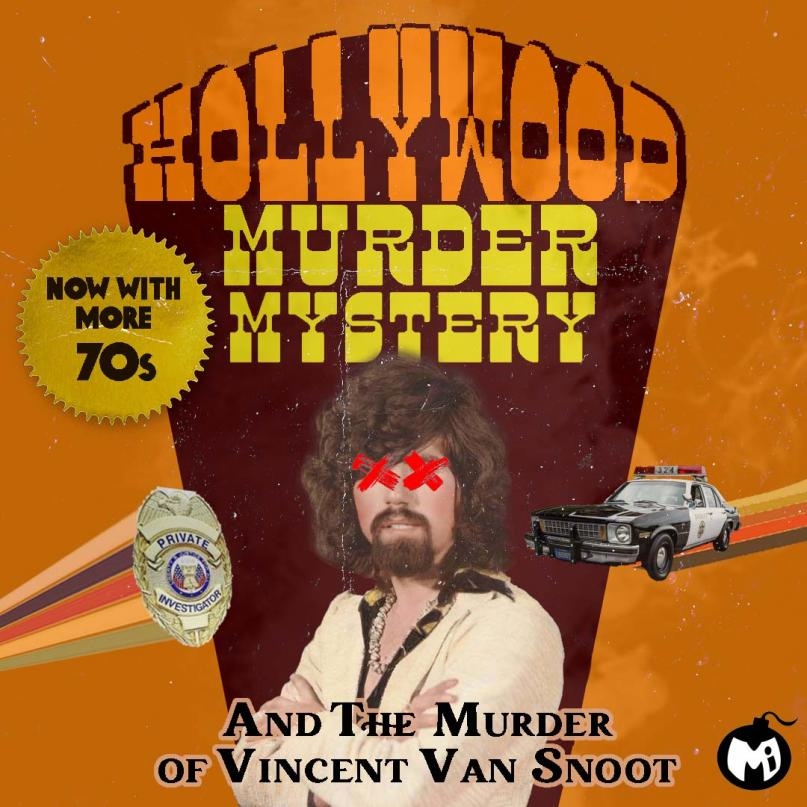 Hollywood Murder Mystery with a 70's era man with red X's over his eyes