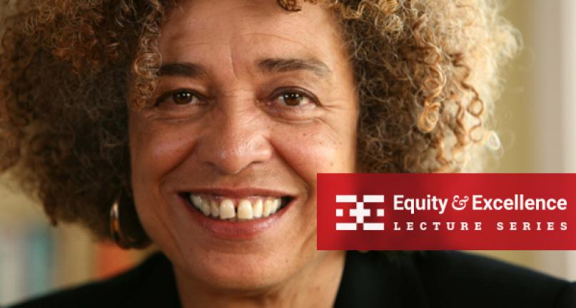 Equity & Excellence Lecture Series speaker Dr. Angela Davis