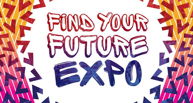 "A colorful image with arrows along the sides with text in the center saying ""Find Your Future Expo"""
