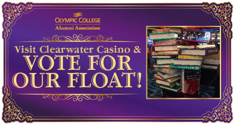 Vote for our Float @ Clearwater Casino