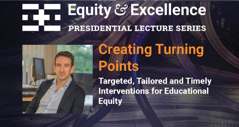 Equity & Excellence Presidential Lecture Series