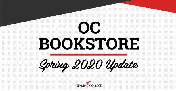 OC Bookstore Spring 2020 Update. Olympic College