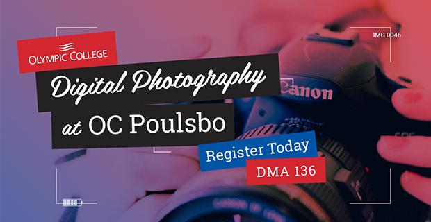 Digital Photography at OC Poulsbo
