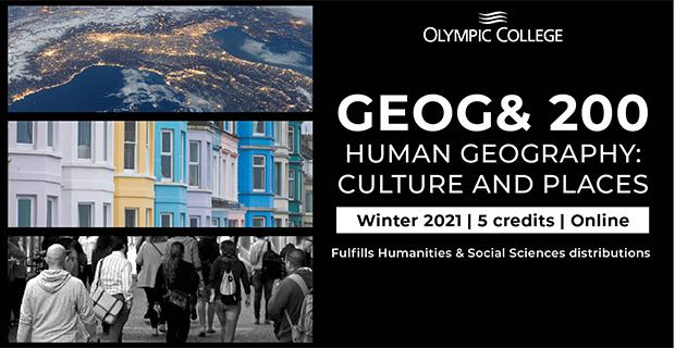 GEOG& 200 Human Geography: Culture And Places