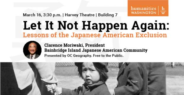 Postponed: Let it Not Happen Again: Lessons of the Japanese American Exclusion, by Clarence Moriwaki
