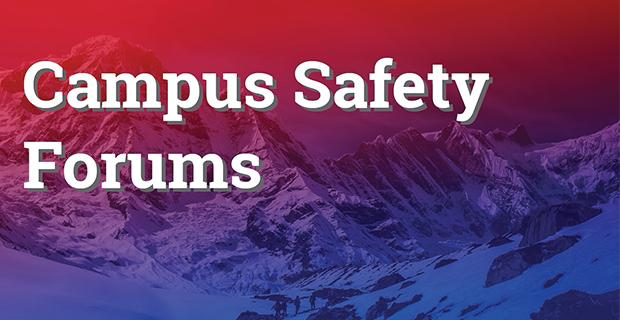 Campus Safety Forums
