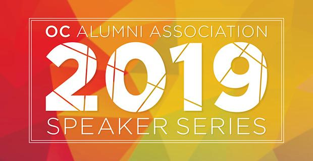 OC Alumni Association 2019 Speaker Series on a red and yellow background