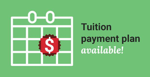 Tuition payment plan available