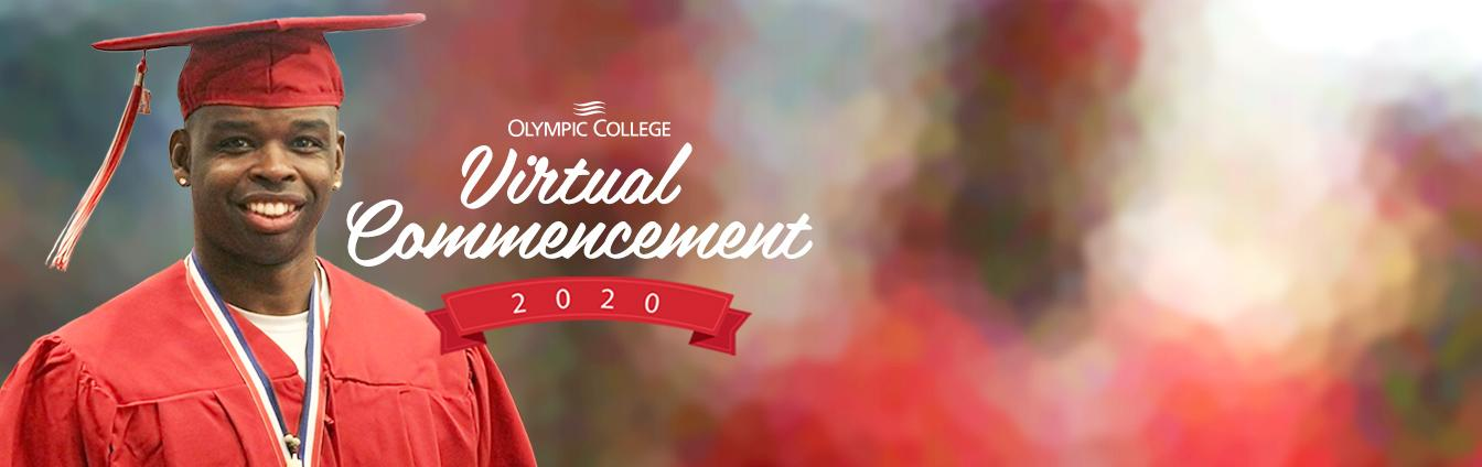 Olympic College Virtual Commencement. OC smiling student overlay on blur background