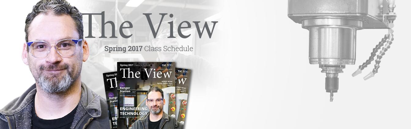 Cover of the View Spring 2017 Class Schedule featuring an Engineering Technology student