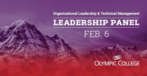 Mountain summit with the words Organizational Leadership & Technical Management Leadership Panel Feb. 6 Olympic College