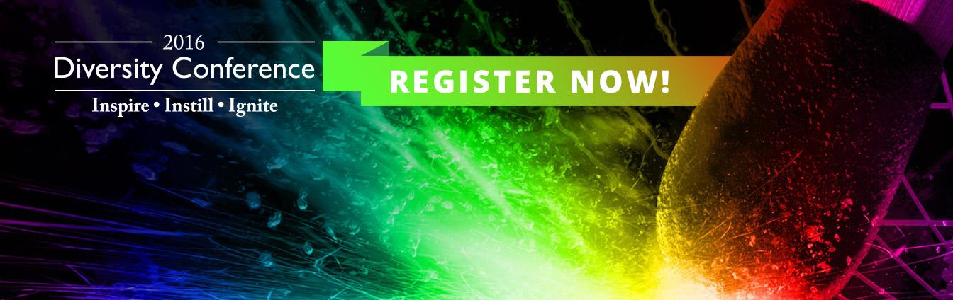 Match with many colorful sparks and graphics displaying 2016 Diversity Conference - Inspire, Instill, Ignite - Register Now!